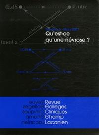 Eliane Pamart - Revue des Collèges de Clinique psychanalytique du Champ lacanien N° 6, Mars 2007 : Qu'est-ce qu'une névrose ?.