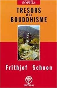 Frithjof Schuon - Trésors du bouddhisme.