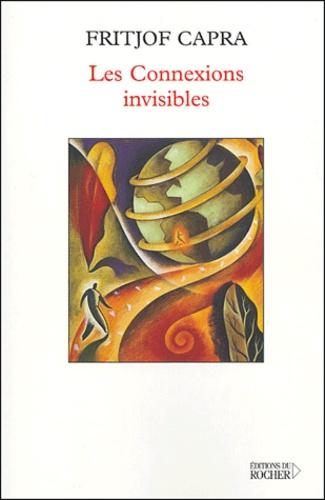 Fritjof Capra - Les Connexions invisibles - Une approche systémique du développement durable.