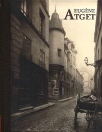 Frits Gierstberg et Françoise Reynaud - Eugène Atget - Paris.