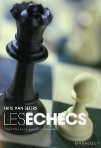 Frits Van Seters - Les échecs.