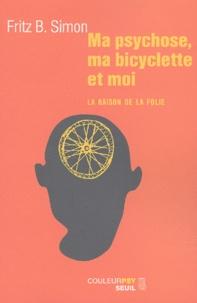 Galabria.be Ma psychose, ma bicyclette et moi. La raison de la folie Image