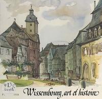 Fritz Eyer et  Collectif - Wissembourg, art et histoire.