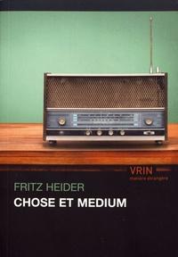 Fritz Heider - Chose et medium.