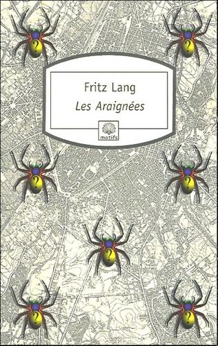 Fritz Lang - Les Araignées.