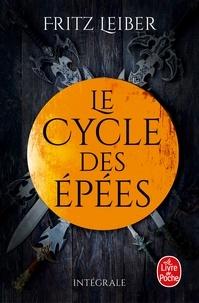 Fritz Leiber - Lankhmar - Le cycle des Epées.