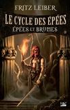 Fritz Leiber - Le Cycle des épées Tome 3 : Epées et brumes.