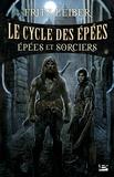 Fritz Leiber - Le Cycle des épées Tome 4 : Epées et sorciers.