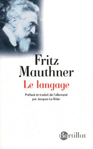 Fritz Mauthner - Le langage.