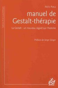 Manuel de Gestalt-thérapie - La Gestalt : un nouveau regard sur lhomme.pdf