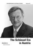 Fritz Plasser et Günter Bischof - The Schüssel Era in Austria.