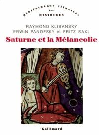 Fritz Saxl et Erwin Panofsky - Saturne et la Mélancolie.