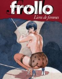 Frollo - Liens de femmes.