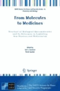 Joel L. Sussman - From Molecules to Medicines - Structure of Biological Macromolecules and Its Relevance in Combating New Diseases and Bioterrorism.