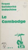 Front solidarité Indochine - Le Cambodge.