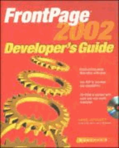 FrontPage 2002 Developer's Guide - Build cutting-edge Web-sites with ease. Use ASP to increase site capabilities.