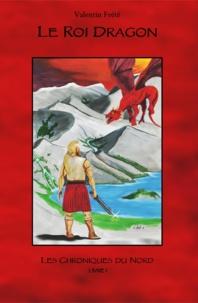 Frte Valentin - Le roi dragon.