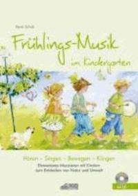 Frühlings-Musik im Kindergarten (inkl. CD) - Elementares Musizieren mit Kindern zum Entdecken von Natur und Umwelt.