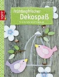 Frühlingsfrischer Dekospaß - Mit Papier und Naturmaterialien.