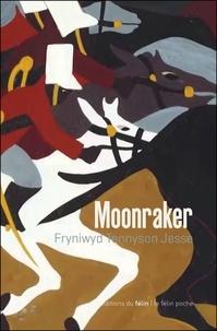 Fryniwyd Tennyson Jesse - Moonraker.