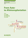 Fu-Chan Wei et Hui-Yun Cheng - From Auto- to Allotransplantation.