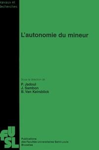 FU Saint-Louis - L'autonomie du mineur.