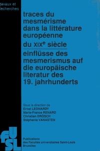 FU Saint-Louis - Traces du mesmérisme dans la littérature européenne du XIXe siècle.