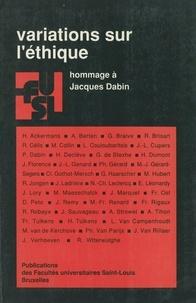 FU Saint-Louis - Variations sur l'éthique - Hommage à Jacques Dabin.