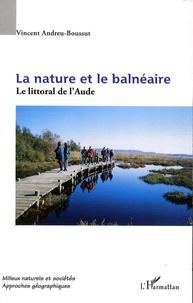 Fuensanta Andreu-Vaillo - La nature et le balnéaire - Le littoral de l'Aude.