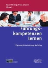 Führungskompetenzen lernen - Eignung, Entwicklung, Aufstieg.