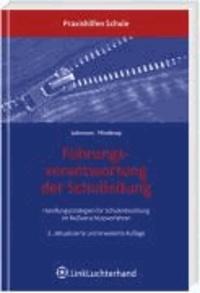 Führungsverantwortung der Schulleitung - Handlungsstrategien für Schulentwicklung im Reißverschlussverfahren.