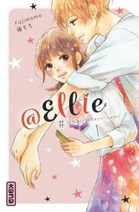 Fujimomo - @Ellie #jen'aipasdepetitami Tome 1 : Ellie est crazylove.