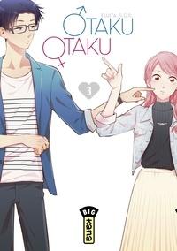 Fujita - Otaku Otaku, tome 3.
