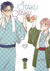 Fujita - Otaku Otaku - Tome 6.