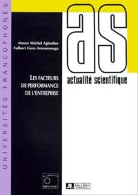 Fulbert-Gero Amoussouga et Mavor-Michel Agbodan - Les facteurs de performance de l'entreprise.