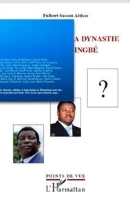 Fulbert Sassou Attisso - Le Togo sous la dynastie des Gnassingbé.