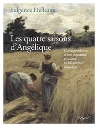 Fulgence Delleaux - Les quatre saisons d'Angélique.