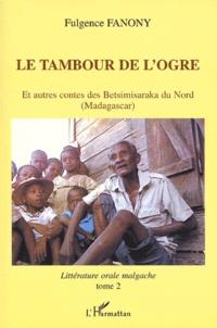 Ucareoutplacement.be Le tambour de l'ogre et autres contes des Betsimisaraka du Nord (Madagascar) Image
