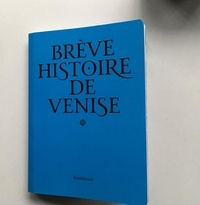 Fulin Rinaldo - Brief history of venise.