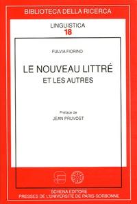Fulvia Fiorino - Le nouveau Littré - Et les autres.