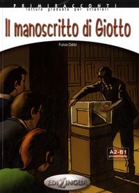 Fulvia Oddo - Il manoscritto di Giotto - A2-B1 Preintermedio. 1 CD audio