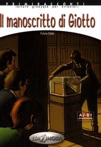 Fulvia Oddo - Il manoscritto di Giotto - A2-B1 Preintermedio.