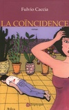 Fulvio Caccia - La coïncidence.
