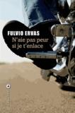 Fulvio Ervas - N'aie pas peur si je t'enlace.