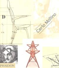 Fulvio Ferrari et Napoleone Ferrari - The Furniture of Carlo Mollino.