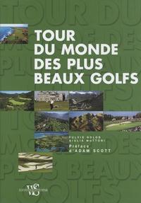 Openwetlab.it Le tour du monde des plus beaux golfs Image
