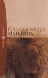 Fulvio Tomizza - Materada.