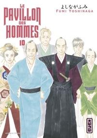 Fumi Yoshinaga - Le Pavillon des hommes, tome 10.