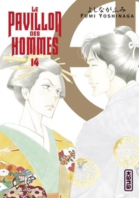 Fumi Yoshinaga - Le Pavillon des hommes, tome 14.