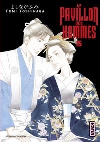 Fumi Yoshinaga - Le Pavillon des hommes, tome 15.